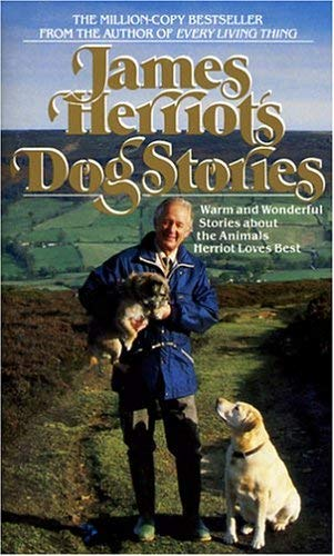 Image for James Herriot's Dog Stories: Warm And Wonderful Stories About The Animals Herriot Loves Best