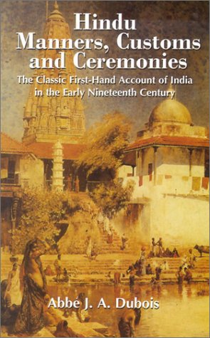 Image for Hindu Manners, Customs and Ceremonies: The Classic First-Hand Account of India in the Early Nineteenth Century