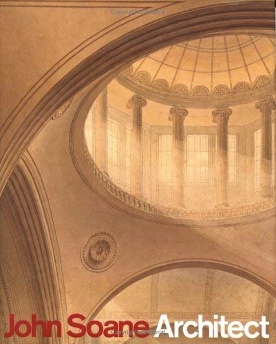 Image for John Soane, Architect: Master of Space and Light