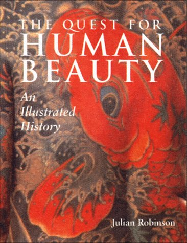 Image for The Quest for Human Beauty: An Illustrated History