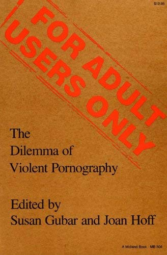 Image for For Adult Users Only: The Dilemma of Violent Pornography (Everywoman: Studies in History, Literature, and Culture)