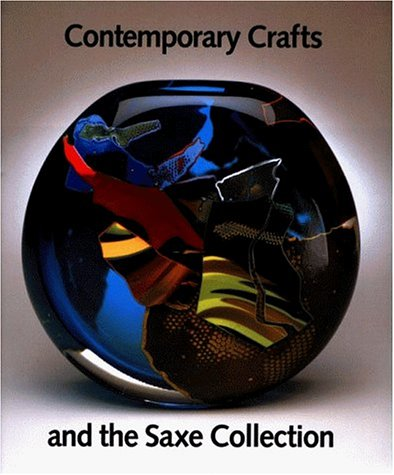 Image for Contemporary Crafts and the Saxe Collection