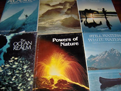 Image for National Geographic Special Publications: Sunset Coast; Into the Wilderness; Alaska: High Roads to Adventure; Still Waters White Waters; The Ocean Realm; Powers of Nature (6 Hardcovers)