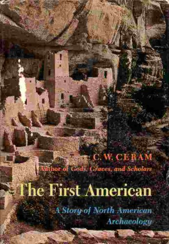 Image for The First American: A Story of North American Archaeology