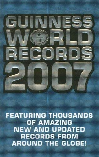 Image for Guinness World Records 2007 (Guinness Book of Records (Mass Market))