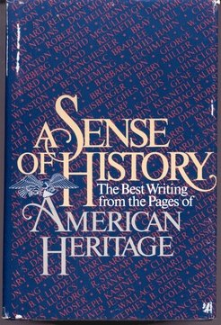 Image for A Sense of History: The Best Writing from American Heritage