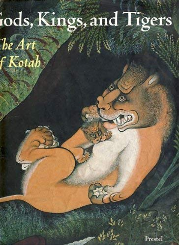 Image for Gods, Kings, and Tigers: The Art of Kotah (African, Asian & Oceanic Art)