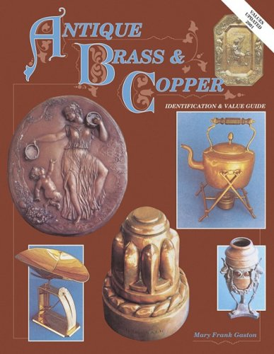 Image for Antique Brass & Copper Identification & Value Guide