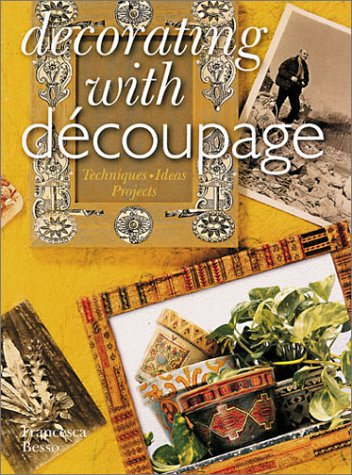 Image for Decorating With Decoupage : Techniques/Ideas/Projects
