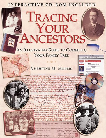 Image for Tracing Your Ancestors : An Illustrated Guide to Compiling Your Family Tree